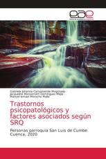 Trastornos psicopatológicos y factores asociados según SRQ
