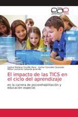 El impacto de las TICS en el ciclo del aprendizaje