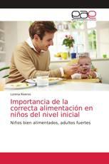 Importancia de la correcta alimentación en niños del nivel inicial