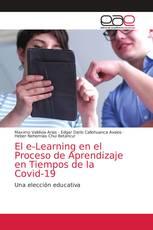 El e-Learning en el Proceso de Aprendizaje en Tiempos de la Covid-19