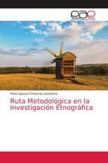 Ruta Metodológica en la Investigación Etnográfica