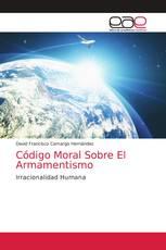 Código Moral Sobre El Armamentismo
