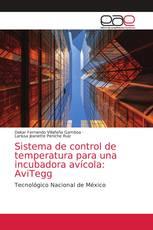 Sistema de control de temperatura para una incubadora avícola: AviTegg
