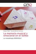 La memoria musical y emocional en el Solfeo