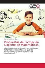 Propuestas de Formación Docente en Matemáticas