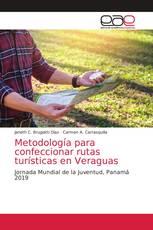 Metodología para confeccionar rutas turísticas en Veraguas