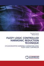 FUZZY LOGIC CONTROLLED HARMONIC REDUCTION TECHNIQUE