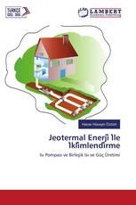 Jeotermal Enerji̇ İle İkli̇mlendi̇rme