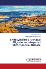Endosymbiotic Archaeal Digoxin and Acquired Mitochondrial Disease