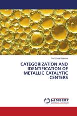 CATEGORIZATION AND IDENTIFICATION OF METALLIC CATALYTIC CENTERS