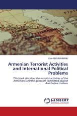 Armenian Terrorist Activities and International Political Problems