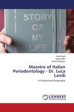 Maestro of Italian Periodontology - Dr. Luca Landi