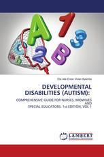 DEVELOPMENTAL DISABILITIES (AUTISM):