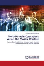 Multi-Domain Operations versus the Mosaic Warfare
