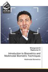 Introduction to Biometrics and Multimodal Biometric Techniques