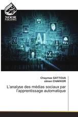 L'analyse des médias sociaux par l'apprentissage automatique