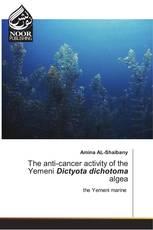 The anti-cancer activity of the Yemeni Dictyota dichotoma algea