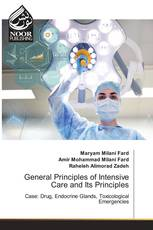 General Principles of Intensive Care and Its Principles