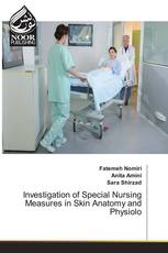 Investigation of Special Nursing Measures in Skin Anatomy and Physiolo