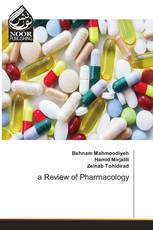 a Review of Pharmacology