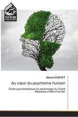 Au cœur du psychisme humain