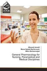 General Pharmacology for Nursing, Paramedical and Medical Disciplines