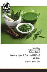 Neem tree: A Sacred Gift of Nature