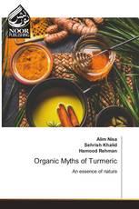 Organic Myths of Turmeric
