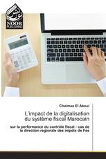 L'impact de la digitalisation du système fiscal Marocain