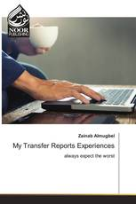 My Transfer Reports Experiences
