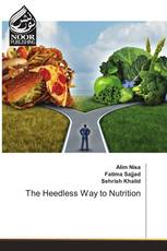 The Heedless Way to Nutrition