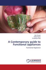 A Contemporary guide to Functional appliances