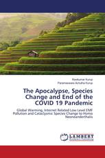 The Apocalypse, Species Change and End of the COVID 19 Pandemic
