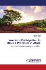 Women's Participation in REDD+ Processes in Africa
