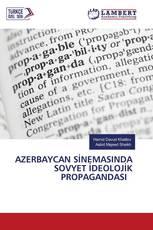 AZERBAYCAN SİNEMASINDA SOVYET İDEOLOJİK PROPAGANDASI