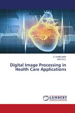 Digital Image Processing in Health Care Applications