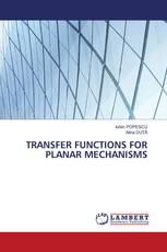 TRANSFER FUNCTIONS FOR PLANAR MECHANISMS