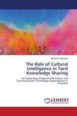 The Role of Cultural Intelligence in Tacit Knowledge Sharing