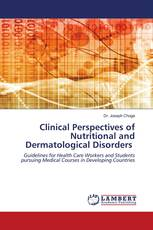 Clinical Perspectives of Nutritional and Dermatological Disorders