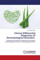 Clinical Differential Diagnoses of Dermatological Disorders