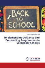 Implementing Guidance and Counselling Programmes in Secondary Schools