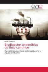 Biodigestor anaeróbico de flujo continuo