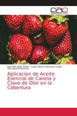 Aplicacion de Aceite Esencial de Canela y Clavo de Olor en la Cobertura