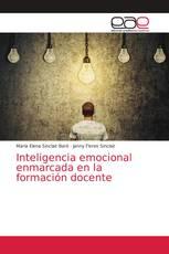 Inteligencia emocional enmarcada en la formación docente