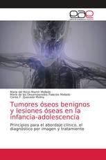 Tumores óseos benignos y lesiones óseas en la infancia-adolescencia