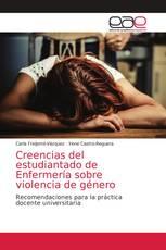 Creencias del estudiantado de Enfermería sobre violencia de género