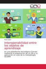Interoperabilidad entre los objetos de aprendizaje