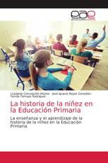 La historia de la niñez en la Educación Primaria