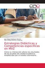 Estrategias Didácticas y Competencias específicas en MVZ