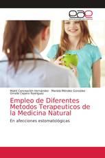Empleo de Diferentes Metodos Terapeuticos de la Medicina Natural